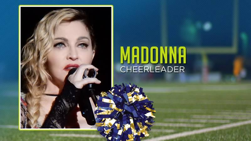 Madonna was a cheerleader