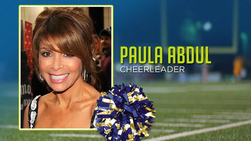 Paul Abdul was a cheerleader