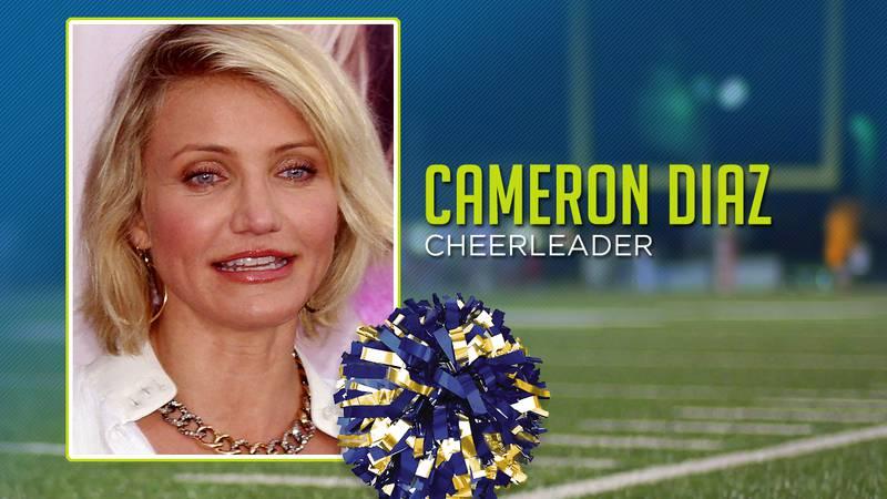 Cameron Diaz was a high school cheerleader